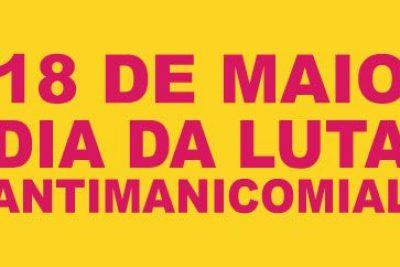 Caminhada na quarta-feira vai lembrar dia da Luta Antimanicomial