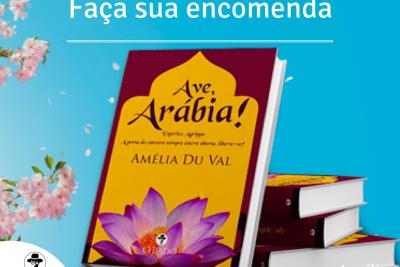 """Livro """"Ave, Arábia!"""", vem conquistando corações e mudando vidas"""