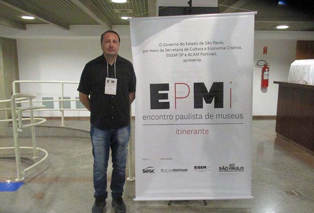 Gestor dos Museus de Pedreira participa do 1º Encontro Paulista de Museus Itinerante em Campinas