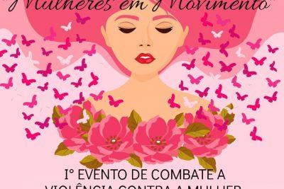 Secretaria de Promoção Social realizará evento de Combate à Violência Contra a Mulher
