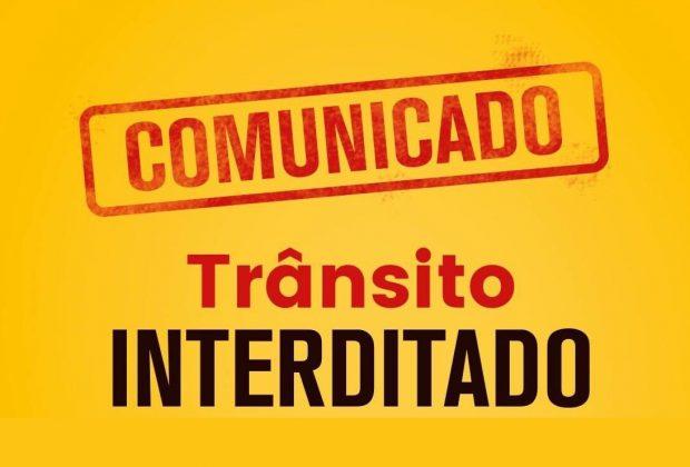 INTERRUPÇÃO NO TRÂNSITO DA REGIÃO CENTRAL NESTA QUARTA-FEIRA, 13/11