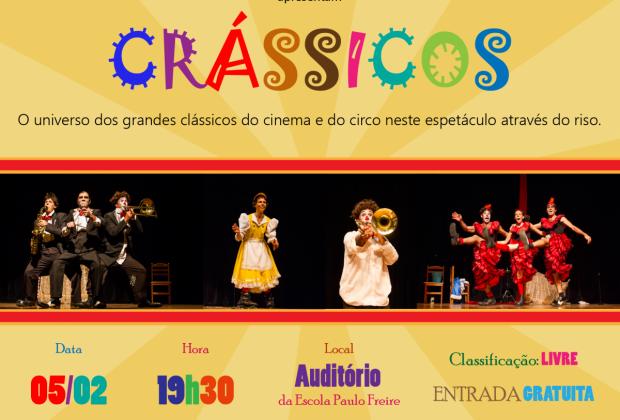 """Espetáculo teatral """"CRÁSSICOS"""" em Cosmópolis."""