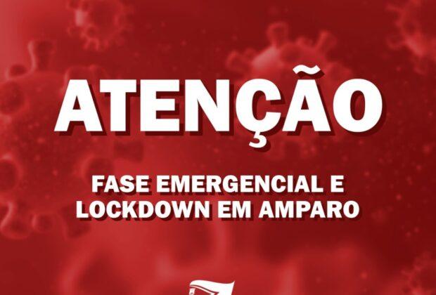AMPARO ESTÁ NA FASE EMERGENCIAL E ENTRA EM LOCKDOWN NO FINAL DE SEMANA
