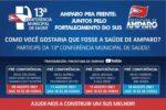 13ª CONFERÊNCIA MUNICIPAL DE SAÚDE COMEÇA NA PRÓXIMA SEMANA E CONTARÁ COM PARTICIPAÇÃO DA POPULAÇÃO